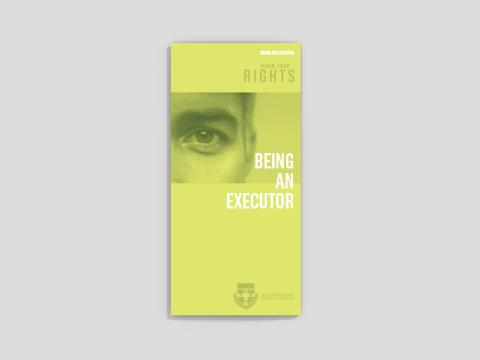 Know your rights - Being an executor (25 per pack)