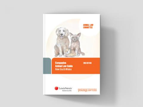 Companion Animal Law Guide New South Wales - 2nd Edition